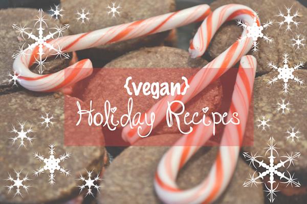 Holiday Recipes {vegan}